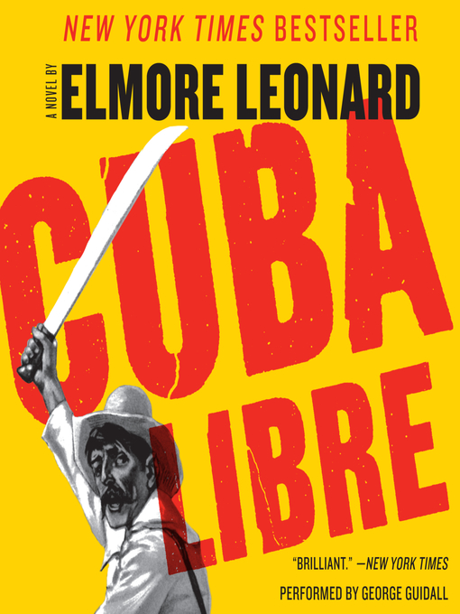 Title details for Cuba Libre by Elmore Leonard - Wait list
