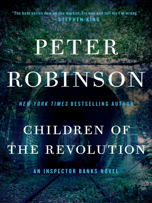 Title details for Children of the Revolution by Peter Robinson - Available