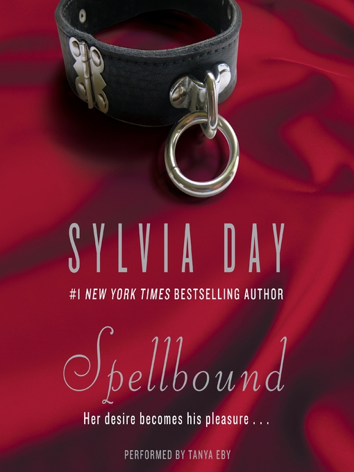 Title details for Spellbound by Sylvia Day - Wait list
