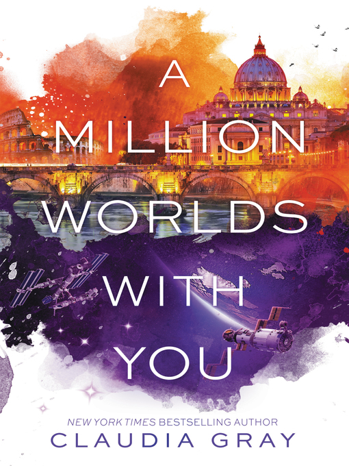 Title details for A Million Worlds with You by Claudia Gray - Wait list