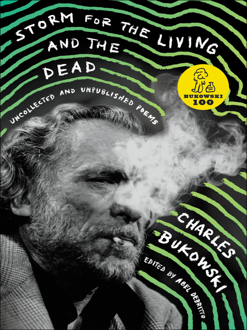 Title details for Storm for the Living and the Dead by Charles Bukowski - Wait list