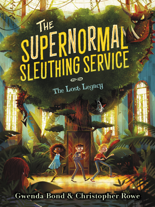 Title details for The Supernormal Sleuthing Service #1 by Gwenda Bond - Available