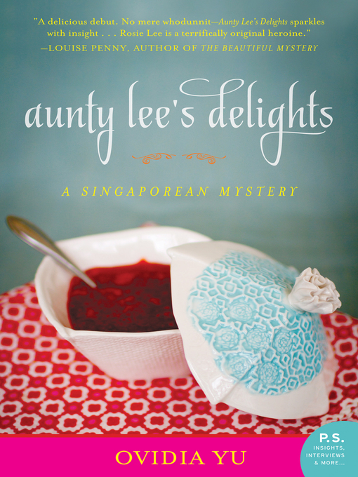 Title details for Aunty Lee's Delights by Ovidia Yu - Available