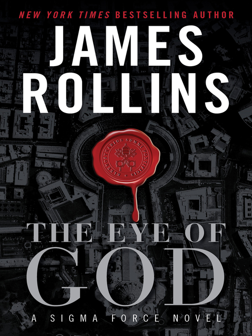 Title details for The Eye of God by James Rollins - Available