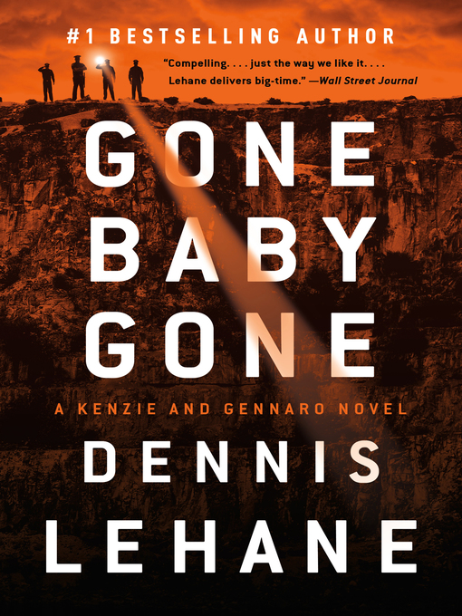 Title details for Gone, Baby, Gone by Dennis Lehane - Available