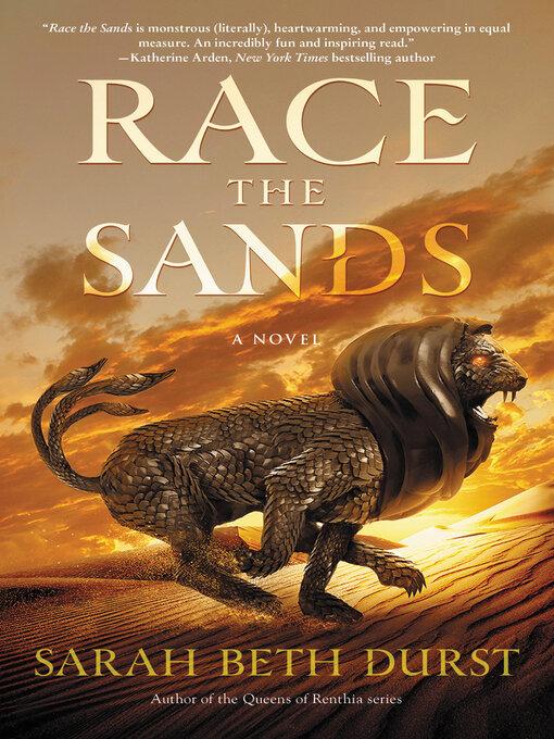 Title details for Race the Sands by Sarah Beth Durst - Wait list