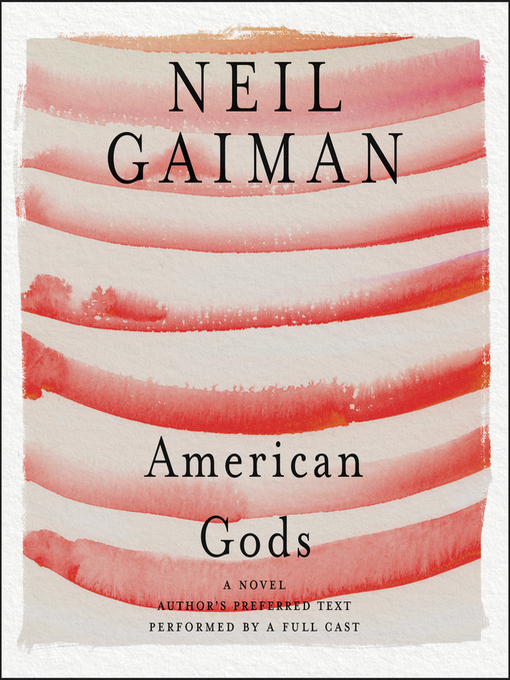 Title details for American Gods by Neil Gaiman - Available
