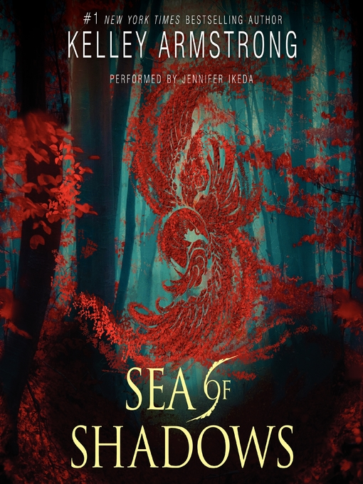 Title details for Sea of Shadows by Kelley Armstrong - Wait list