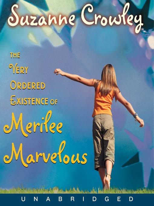 Title details for The Very Ordered Existence of Merilee Marvelous by Suzanne Crowley - Available