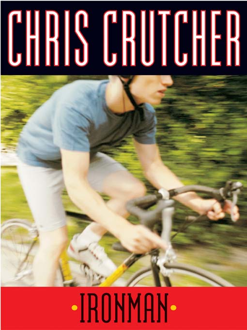 Title details for Ironman by Chris Crutcher - Available
