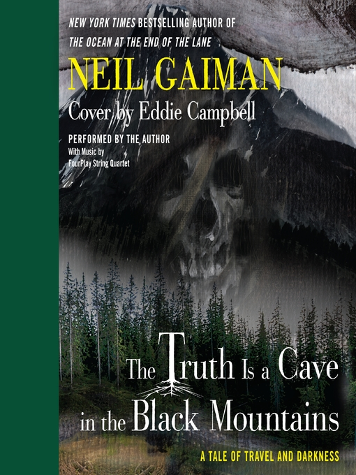 Cover image for The Truth Is a Cave in the Black Mountains