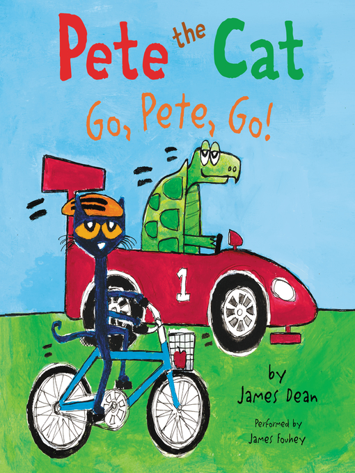 Title details for Go, Pete, Go! by James Dean - Available