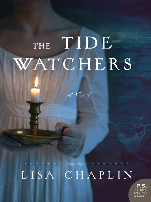 Title details for The Tide Watchers by Lisa Chaplin - Available