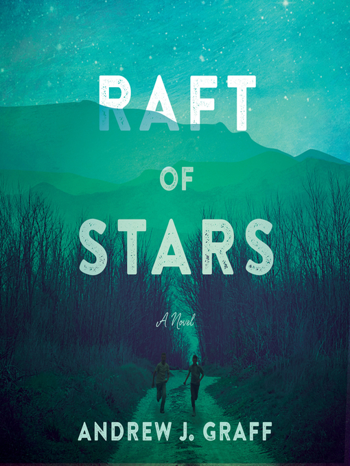 Title details for Raft of Stars by Andrew J. Graff - Wait list