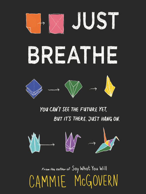 Title details for Just Breathe by Cammie McGovern - Available