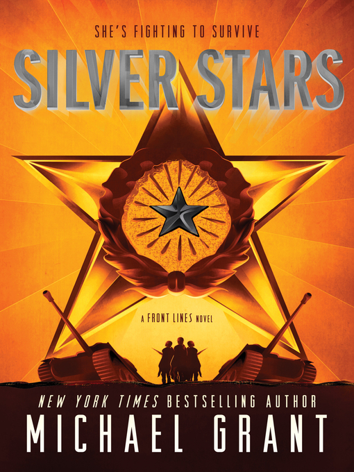 Title details for Silver Stars by Michael Grant - Wait list
