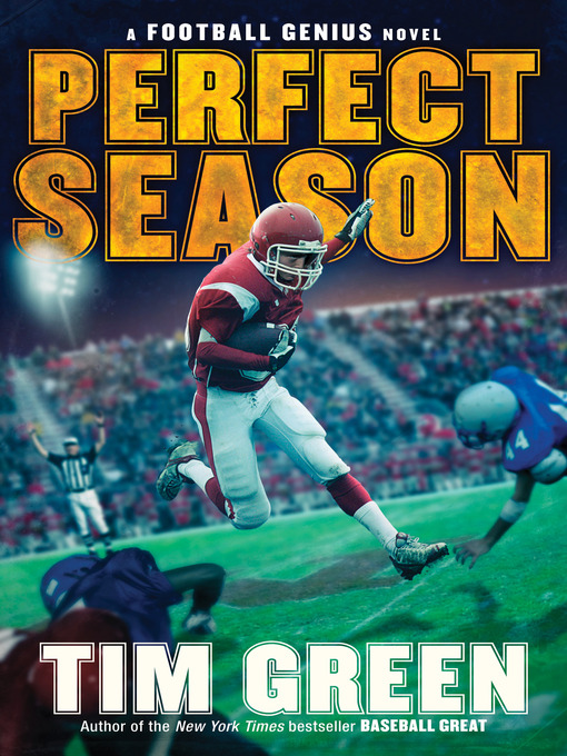 Title details for Perfect Season by Tim Green - Wait list