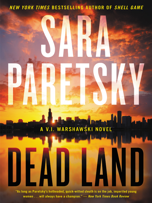 Title details for Dead Land by Sara Paretsky - Available