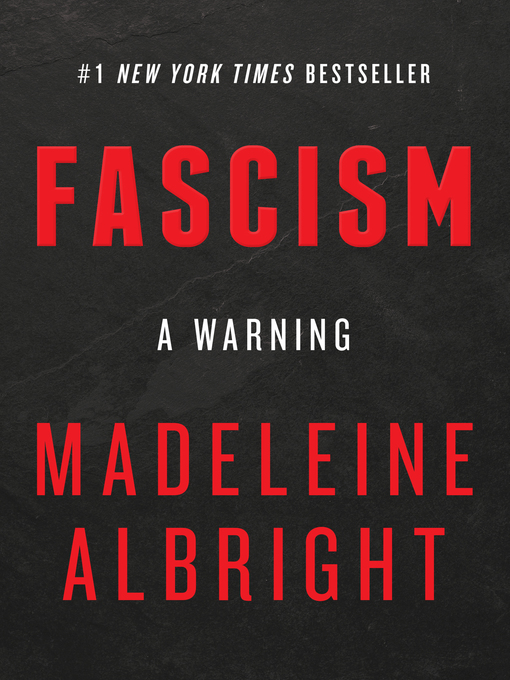 Title details for Fascism by Madeleine Albright - Available