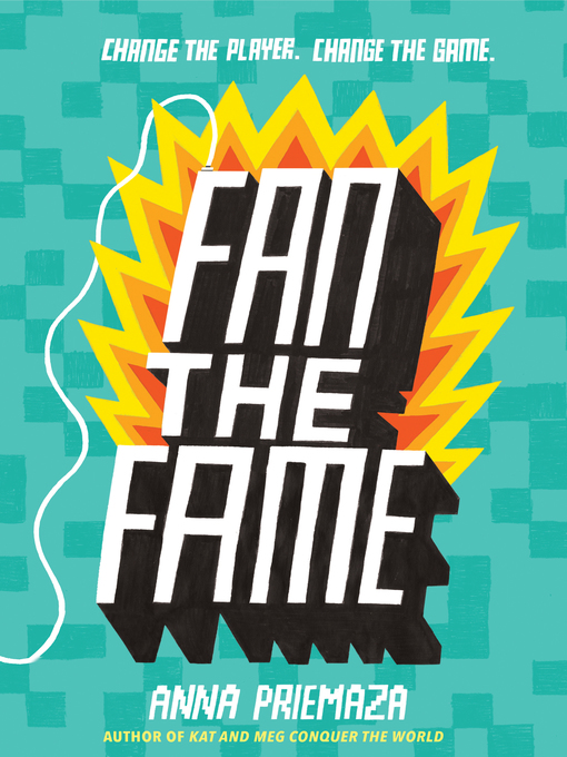Title details for Fan the Fame by Anna Priemaza - Available