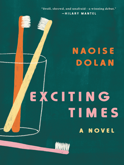 Title details for Exciting Times by Naoise Dolan - Wait list