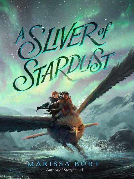 Title details for A Sliver of Stardust by Marissa Burt - Available