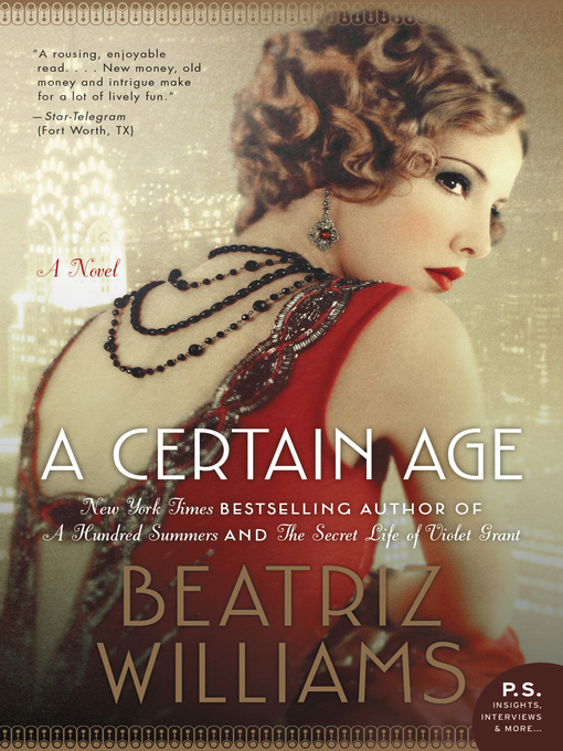 Title details for A Certain Age by Beatriz Williams - Wait list