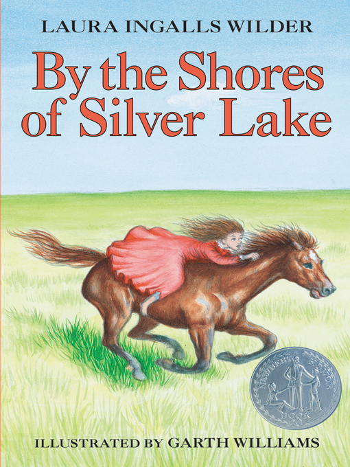 Title details for By the Shores of Silver Lake by Laura Ingalls Wilder - Available