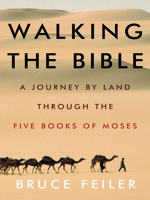 Title details for Walking the Bible by Bruce Feiler - Wait list