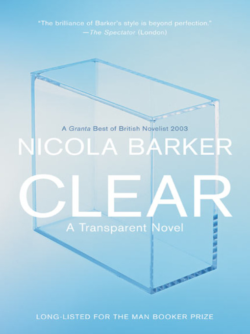 Title details for Clear by Nicola Barker - Available