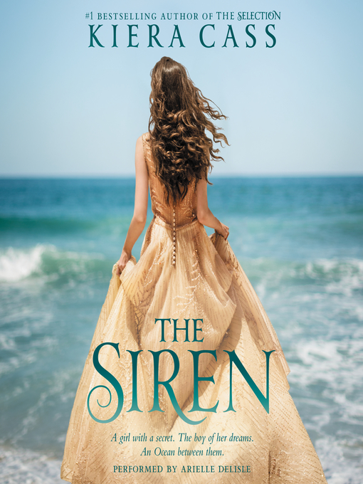 Title details for The Siren by Kiera Cass - Wait list