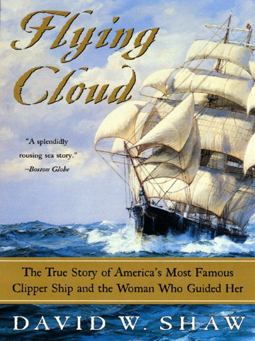 Title details for Flying Cloud by David W. Shaw - Available