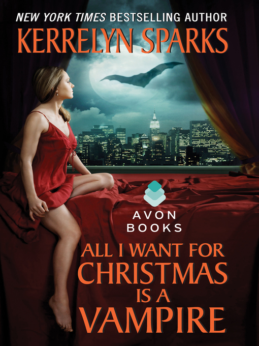 Title details for All I Want for Christmas is a Vampire by Kerrelyn Sparks - Wait list
