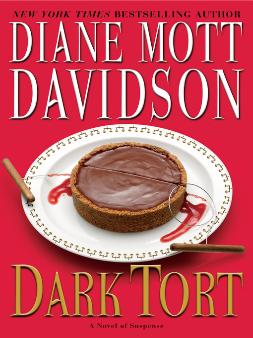 Title details for Dark Tort by Diane Mott Davidson - Available