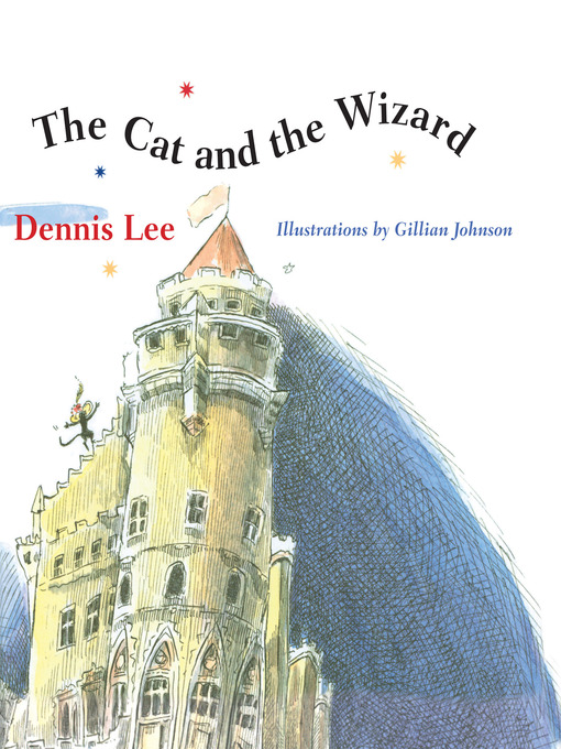 Title details for The Cat and the Wizard by Dennis Lee - Available