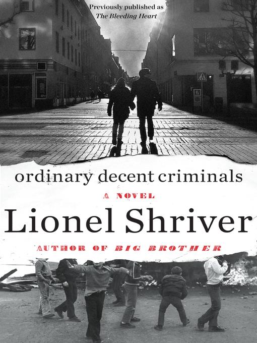 Title details for Ordinary Decent Criminals by Lionel Shriver - Available