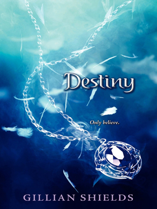 Title details for Destiny by Gillian Shields - Available