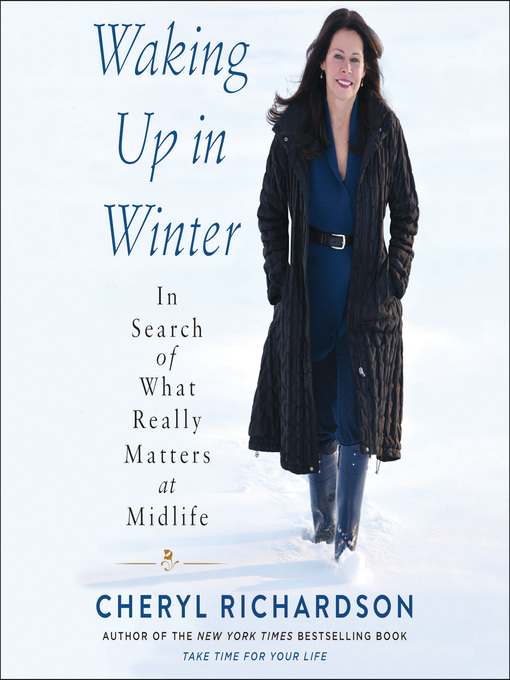 Title details for Waking Up in Winter by Cheryl Richardson - Available