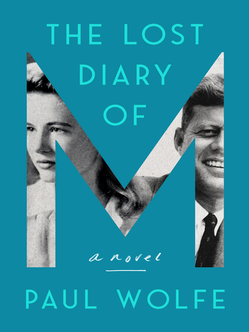 Title details for The Lost Diary of M by Paul Wolfe - Wait list