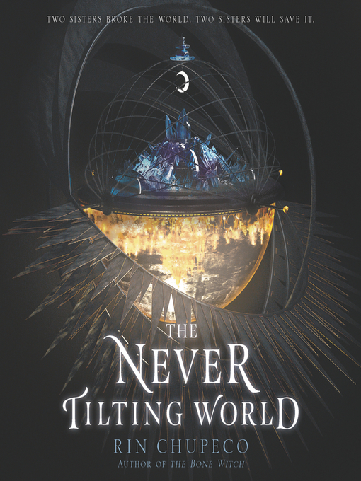 Title details for The Never Tilting World by Rin Chupeco - Wait list