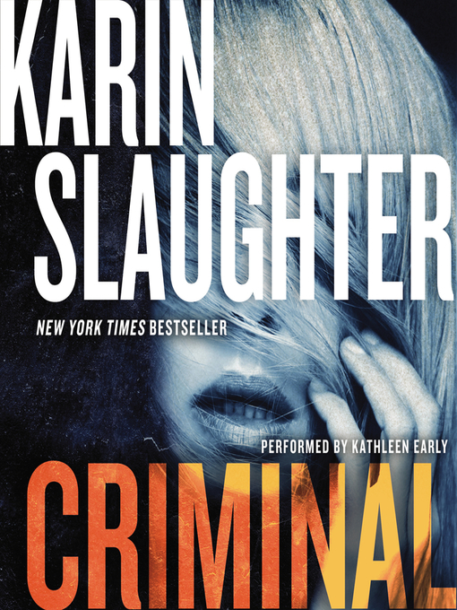 Title details for Criminal by Karin Slaughter - Wait list