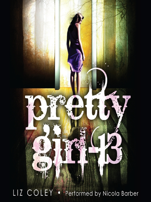 Title details for Pretty Girl-13 by Liz Coley - Wait list