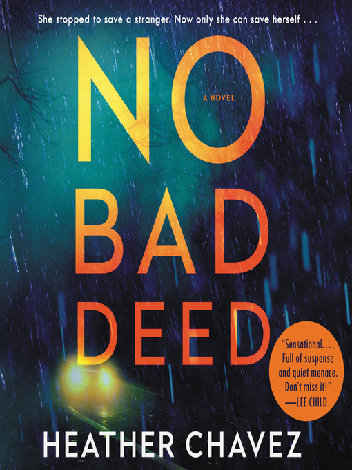 Title details for No Bad Deed by Heather Chavez - Available