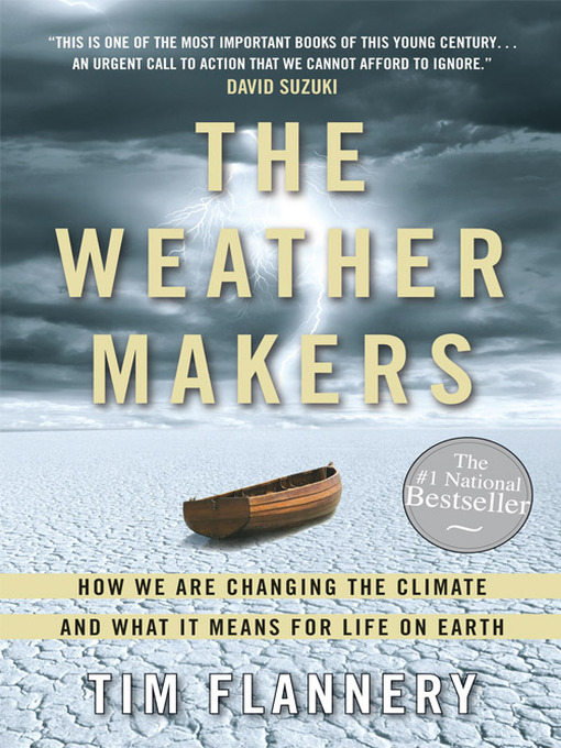 Title details for The Weather Makers by Tim Flannery - Wait list