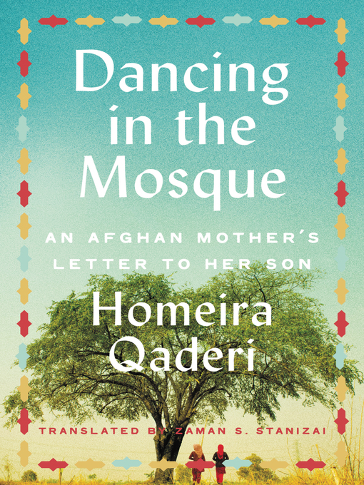 Title details for Dancing in the Mosque by Homeira Qaderi - Wait list