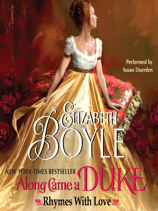 Title details for Along Came a Duke by Elizabeth Boyle - Available