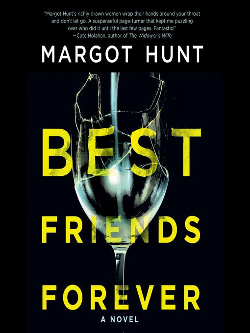 Title details for Best Friends Forever by Margot Hunt - Wait list