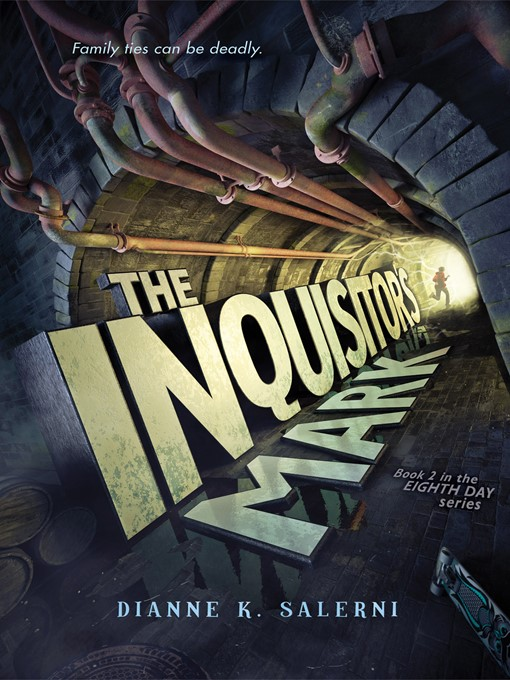 Title details for The Inquisitor's Mark by Dianne K. Salerni - Available
