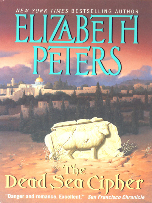 Title details for The Dead Sea Cipher by Elizabeth Peters - Wait list