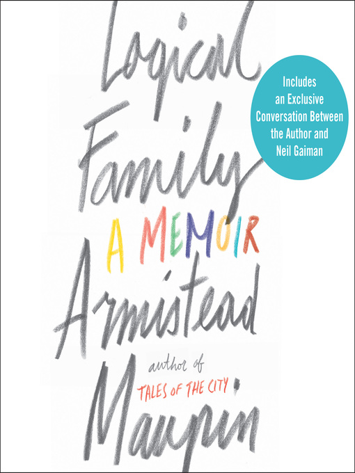 Title details for Logical Family by Armistead Maupin - Available